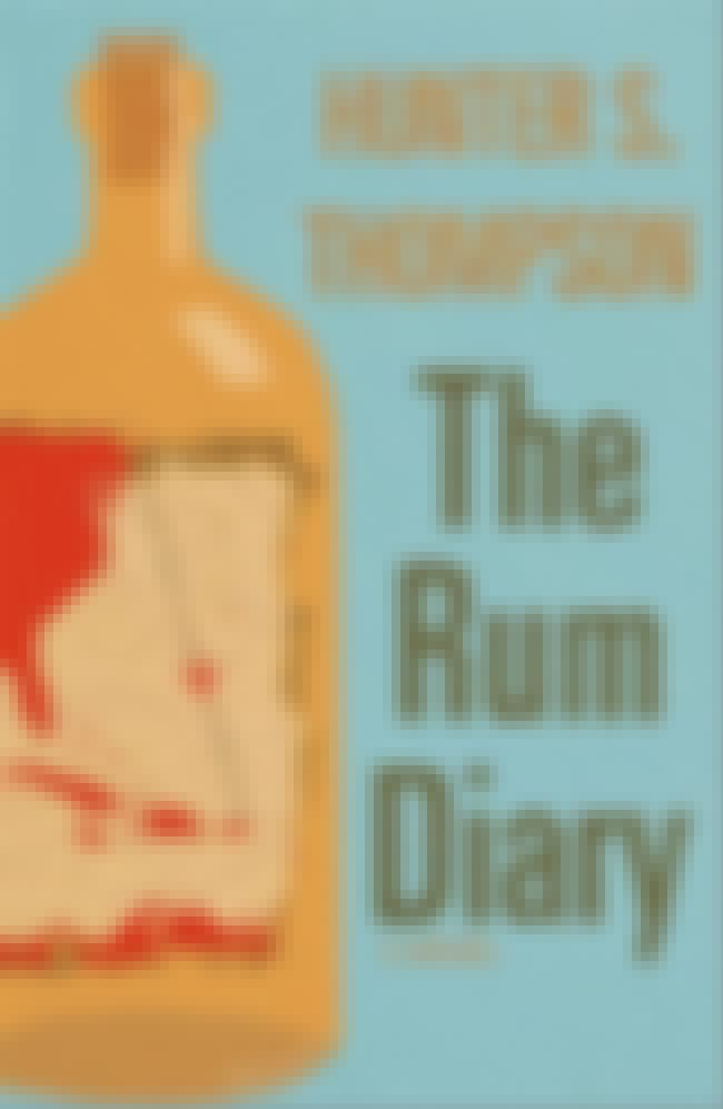 The Rum Diary is listed (or ranked) 4 on the list The Greatest Works of Hunter S. Thompson