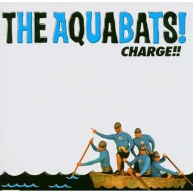 Charge!! is listed (or ranked) 2 on the list The Best Aquabats Albums of All Time
