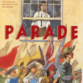 Parade is listed (or ranked) 19 on the list The Best Broadway Musicals of the 90s