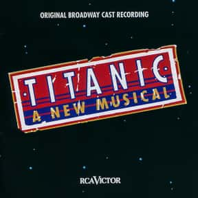 Titanic is listed (or ranked) 21 on the list The Best Broadway Musicals of the 90s
