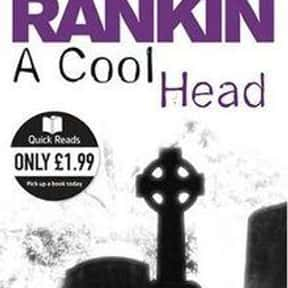 A Cool Head is listed (or ranked) 14 on the list Crime Fiction Books
