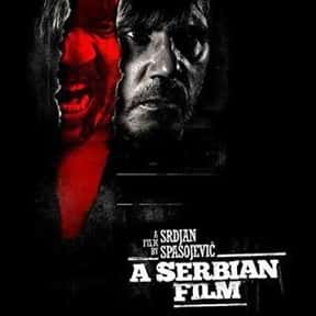 A Serbian Film is listed (or ranked) 16 on the list The Most Awkward Movies to Watch with Your Parents