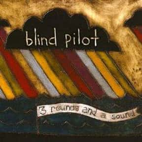 Blind Pilot is listed (or ranked) 4 on the list The Best Bands Like The Lumineers