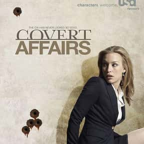 Covert Affairs is listed (or ranked) 11 on the list The Best Ever Spy TV Shows