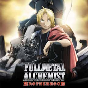 Fullmetal Alchemist: Brotherho is listed (or ranked) 4 on the list The Best English-Dubbed Anime on Netflix