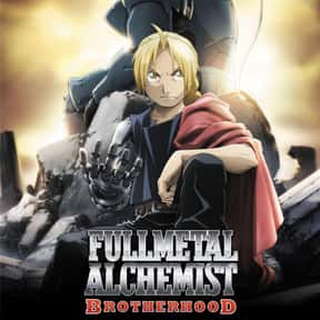 Fullmetal Alchemist: Brotherho is listed (or ranked) 9 on the list The Best Anime on Crunchyroll