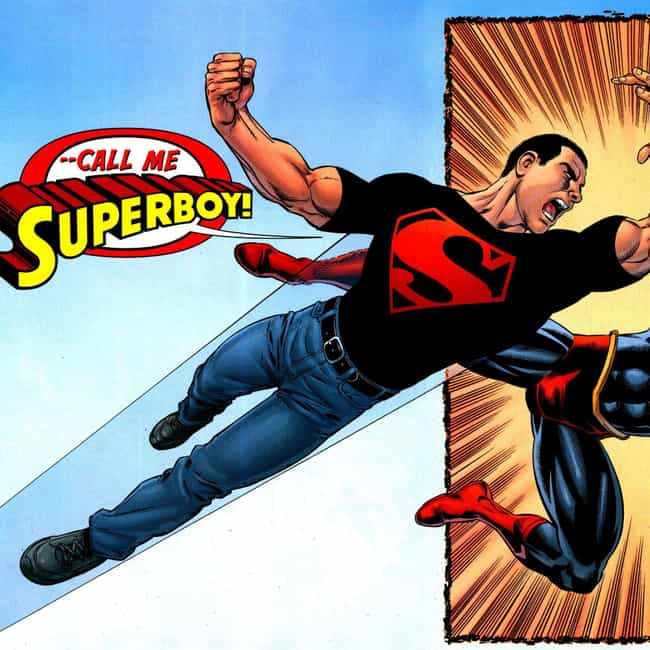 Superboy (Kon-El) is listed (or ranked) 4 on the list Clones Of Your Favorite Comic Book Characters Who Didn't Turn Out Lame