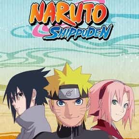 Naruto: Shippuden is listed (or ranked) 5 on the list The Best Anime Series of All Time