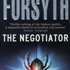 The Negotiator is listed (or ranked) 9 on the list The Best Frederick Forsyth Books