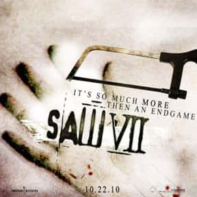 Saw VII is listed (or ranked) 19 on the list The Most Gratuitous Torture P*rn Movies That Are Undeniably Sadistic