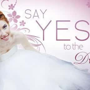 Say Yes to the Dress is listed (or ranked) 1 on the list The Best Wedding Shows in TV History