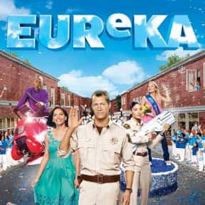 Eureka is listed (or ranked) 22 on the list The Best Sci-Fi Television Series Of All Time