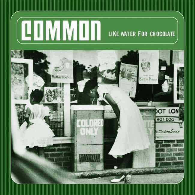 Like Water for Chocolate is listed (or ranked) 1 on the list The Best Common Albums of All-Time