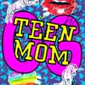 Teen Mom is listed (or ranked) 18 on the list The Best Spin-Offs of the 2000s
