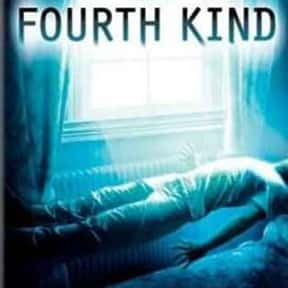 The Fourth Kind is listed (or ranked) 16 on the list The Most Horrifying Found-Footage Movies