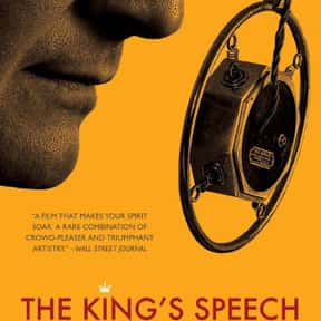 The King's Speech is listed (or ranked) 23 on the list The Best Historical Drama Movies Of All Time, Ranked