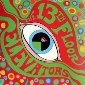 13th Floor Elevators is listed (or ranked) 21 on the list The Best Underground Music Bands/Artists