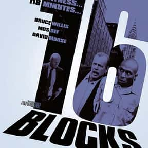 16 Blocks is listed (or ranked) 19 on the list The Best Bruce Willis Movies