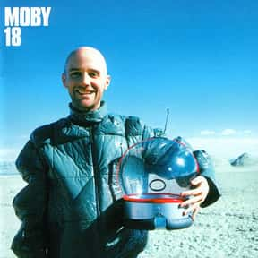 18 is listed (or ranked) 2 on the list The Best Moby Albums of All Time