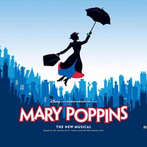 Mary Poppins is listed (or ranked) 15 on the list The Greatest Musicals Ever Performed on Broadway, Ranked