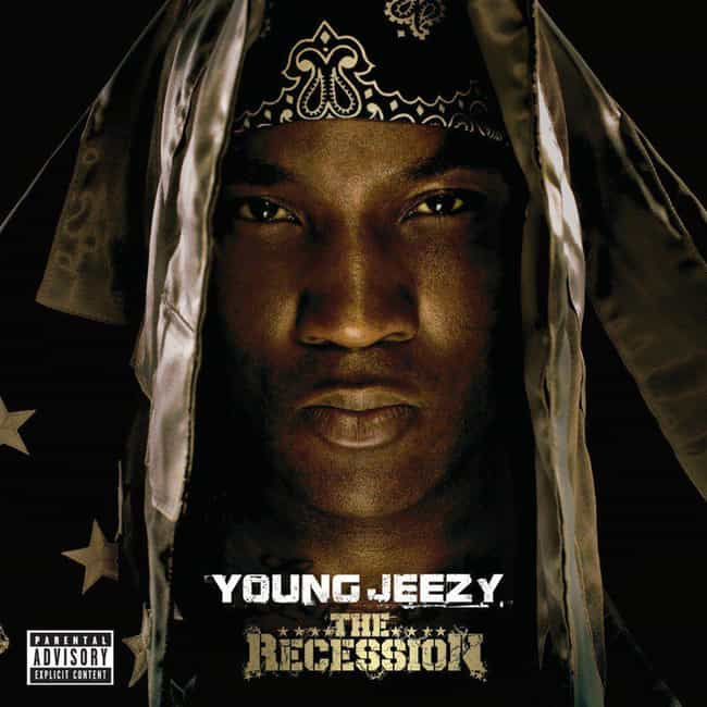 The Recession is listed (or ranked) 1 on the list The Best Young Jeezy Albums List