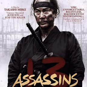 13 Assassins is listed (or ranked) 10 on the list The Best Foreign Films Of The 2010s Decade