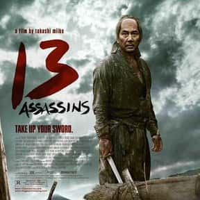 13 Assassins is listed (or ranked) 3 on the list The Best R-Rated Japanese Movies