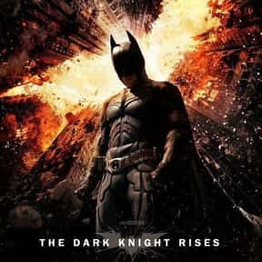 The Dark Knight Rises is listed (or ranked) 17 on the list The Greatest Comic Book Movies of All Time