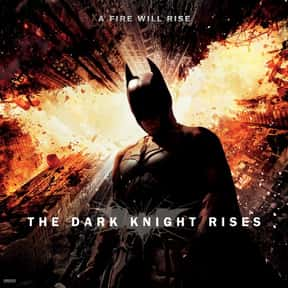 The Dark Knight Rises is listed (or ranked) 16 on the list The Best Superhero Movies Ever Made