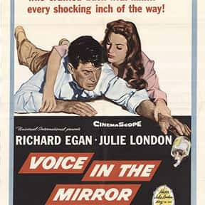 Voice in the Mirror is listed (or ranked) 1 on the list The Best Richard Egan Movies