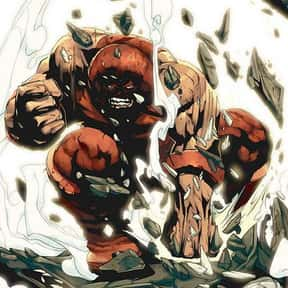 Juggernaut is listed (or ranked) 17 on the list Comic Book Characters We Want to See on Film
