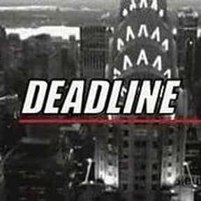 Deadline is listed (or ranked) 11 on the list The Best Dick Wolf Shows and TV Series