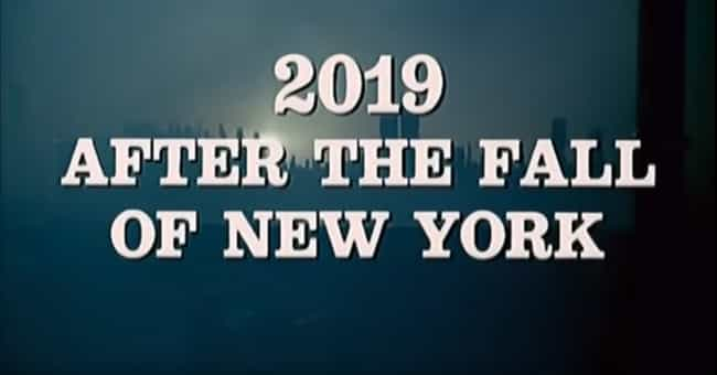 2019, After the Fall of New Yo... is listed (or ranked) 7 on the list This Is What The Year 2019 Should Look Like, According To Science Fiction