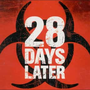 28 Days Later is listed (or ranked) 24 on the list List of All Movies Released in 2002