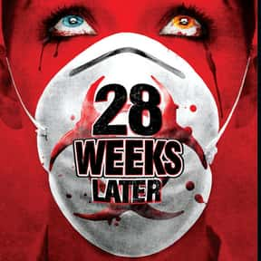 28 Weeks Later is listed (or ranked) 17 on the list The 100+ Best Action Movies for Horror Fans