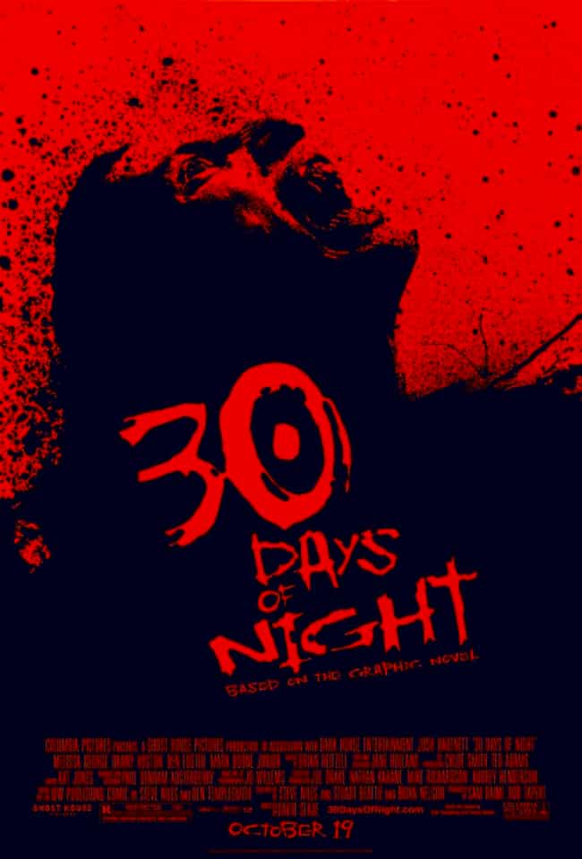 30 Days of Night is listed (or ranked) 4 on the list The 10 Vampire Movies That Don't Suck