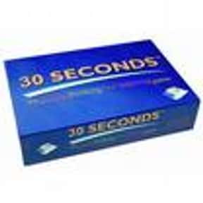 30 Seconds is listed (or ranked) 4 on the list List of Board Games