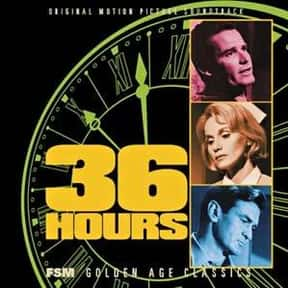 36 Hours is listed (or ranked) 17 on the list The Best Spy Movies of the 1960s