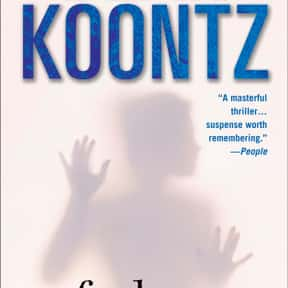 False Memory is listed (or ranked) 22 on the list The Best Dean Koontz Books of All Time