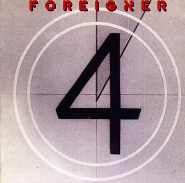 4 is listed (or ranked) 1 on the list The Best Foreigner Albums of All Time