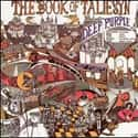 The Book of Taliesyn is listed (or ranked) 17 on the list The Best Deep Purple Albums of All Time