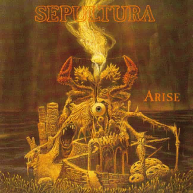 Arise is listed (or ranked) 2 on the list The Best Sepultura Albums of All Time