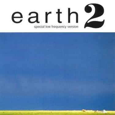 Earth 2: Special Low Frequency is listed (or ranked) 6 on the list The Best Earth Albums, Ranked