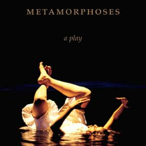 Metamorphoses is listed (or ranked) 15 on the list The Best Broadway Plays of the 2000s
