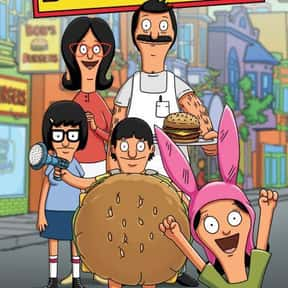 Bob's Burgers is listed (or ranked) 7 on the list The Funniest Shows To Watch When You're Drunk