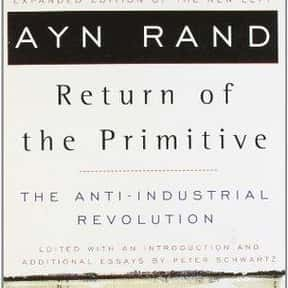 Return of the Primitive: The A is listed (or ranked) 8 on the list The Best Ayn Rand Books