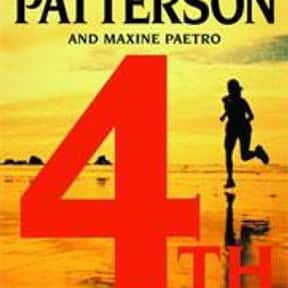 4th of July is listed (or ranked) 10 on the list The Best James Patterson Books