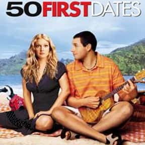 50 First Dates is listed (or ranked) 8 on the list The Best Movies of 2004