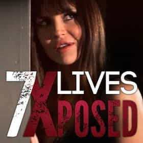 7 Lives Exposed
