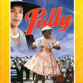 Polly is listed (or ranked) 7 on the list The Best Black Musical Movies